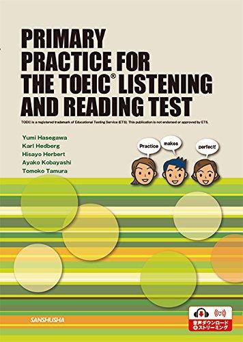 [画像:TOEIC® LISTENING AND READING TESTへのプライマリープラクティスーPRIMARY PRACTICE FOR THE TOEIC® LISTENING AND READING TEST]
