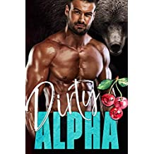 Dirty Alpha (The Alpha's Obsession Book 2)