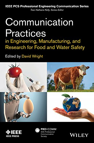 Download Communication Practices in Engineering, Manufacturing, and Research for Food and Water Safety (IEEE PCS Professional Engineering Communication Series) (English Edition) B0148KMKIC