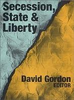 Secession, State & Liberty