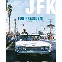JFK For President: Photographs by Cornell Capa