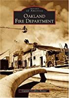 Oakland Fire Department (Images of America)