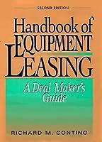 Handbook of Equipment Leasing: A Deal Maker's Guide