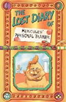 The Lost Diary of Hercules' Personal Trainer (Lost Diaries S.)