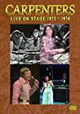 CARPENTERS LIVE ON STAGE 1972・1974 [DVD]/