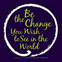 """Be the Change You Wish To See In The World–Smallバンパーステッカー/デカール( 3.25"""" X 3.25"""" )"""