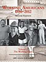 Working Americans 1880-2012: The Working Class