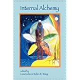 Internal Alchemy: Self, Society and the Quest for Immortality