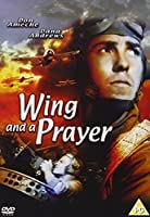 Wing and a Prayer [DVD]