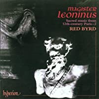 Magister Leoninus - Sacred Music From 12th Century, Paris 2