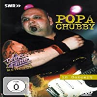 Popa Chubby - In Concert / Ohne Filter [DVD] [Import]