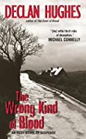 The Wrong Kind of Blood: An Irish Novel of Suspense (Ed Loy Novels)