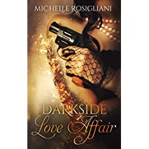 Darkside Love Affair (Darkside Love Affair #1)
