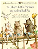 The Three Little Wolves and the Big Bad Pig (Pop Up Books)