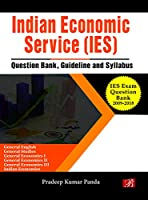 Indian Economic Service (IES) Exam Question Bank [Paperback]