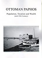 Ottoman Paphos, Population, Taxation and Wealth (mid-19th Century)