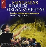 Saint Saens: Sym No.3/Requiem
