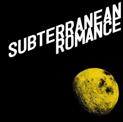 SUBTERRANEAN ROMANCE(初回生産限定盤)(DVD付)の詳細を見る