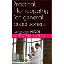 Practical Homeopathy for general practitioners: Language HINDI