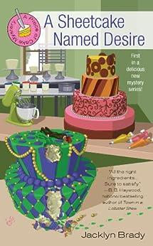 A Sheetcake Named Desire by [Brady, Jacklyn]