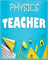 Physics Teacher: Awesome teacher journal , especially designed for physics teacher.Teacher Notebook: An Awesome Teacher Is ~ Journal or Planner for Teacher Gift: Great for Teacher Appreciation/Thank You/Retirement/Year End Gift (Inspirational Notebooks)