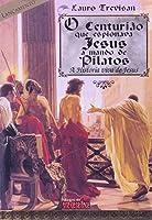 Centurião que Espionava Jesus (Em Portuguese do Brasil)