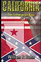 California: The Convergence Saga