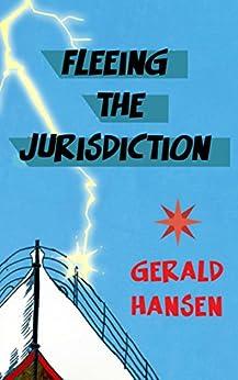 Fleeing The Jurisdiction (The Derry Women Series Book 3) by [Hansen, Gerald]