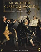 Music in the Classical World: Genre, Culture, and History