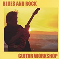 Blues & Rock Guitar Workshop [DVD] [Import]