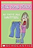 Dear Dumb Diary #2: My Pants Are Haunted