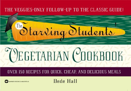 Download The Starving Students' Vegetarian Cookbook 0446676756