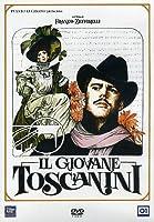 Il Giovane Toscanini [Italian Edition]