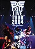 EXILE LIVE TOUR 2004 'EXILE ENTERTAINMENT&...[DVD]