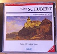 Schubert: Piano sonatas, D. 537, 959 by Schwarting