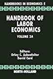 Handbook of Labor Economics: 3A
