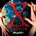 THE WORLD~X JAPAN 初の全世界ベスト~ (通常盤)()