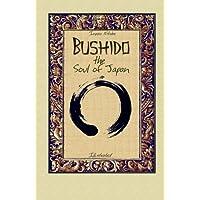 Bushido the Soul of Japan: Illustrated (Svetlina Ot Iztok)