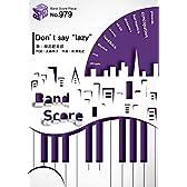"""バンドスコアピースBP979 Don't say """"lazy"""" / 桜高軽音部 (Band Piece Series)"""