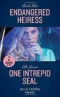 Endangered Heiress: Endangered Heiress (Crisis: Cattle Barge) / One Intrepid Seal (Mission: Six) (Heroes)