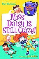 Miss Daisy Is Still Crazy! (My Weirdest School)