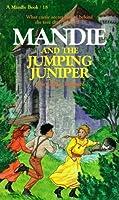 Mandie and the Jumping Juniper (Mandie Books)