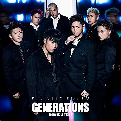 BIG CITY RODEO(CD+DVD) - GENERATIONS from EXILE TRIBE