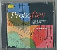 Prokofiev;String Qts.1 & 2