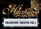 Hilcrhyme Theater vol.1 [DVD]
