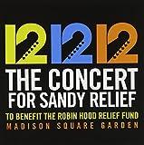 ザ・コンサート・フォー・サンディ・リリーフ~ハリケーン「サンディ」復興支援チャリティ・コンサート