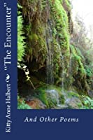 The Encounter and Other Poems