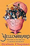Yellowbeard: High Jinks on the High Seas!