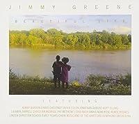 Beautiful Life by Jimmy Greene