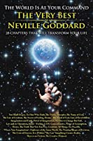 The World is at Your Command: The Very Best of Neville Goddard